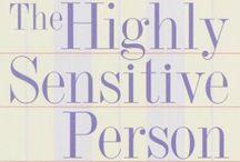 HSP / Life as a highly sensitive person (HSP).
