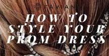 How To Style Your Prom Dress / Get some ideas from​ Faviana's Prom Styling secrets. Find your favorite prom styling, glitter nails, golden eyeshadow, braided hair and prom shoes to match your Faviana prom dress. Look how we style Faviana's embroidered, edgy, girly and sexy prom dresses!