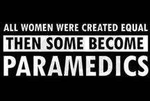 Paramedic! :) / by Saira Ramessar