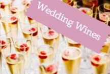 Wedding Wines / Bubbly and more toast with on the Big Day!