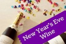 New Year's Eve Wine / Tips for ringing in the New Year!