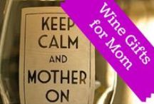 Wine Gifts for Mom / Taking the 'h' out of 'whine' this Mother's Day