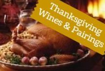 Thanksgiving Wines & Pairings / What you need for your Turkey Day table