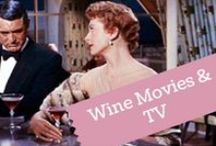 Wine Movies & TV / For our wine-loving film fans