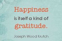 Gratitude / For life is too short to miss out on all great things!