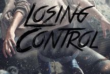 Losing Control / Just a bunch of super teens living in a taco truck.  / by Allie Tuttle