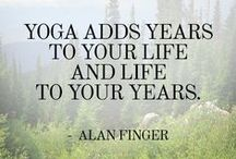 Inspirational Quotes / Quotes and wise words to guide my life and yoga practice.