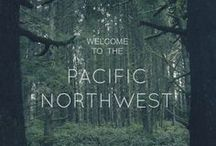 Pacific Northwest / by Tracey K