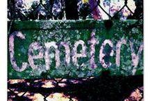 I ♥ Cemeteries / I do i do i do...  / by [̲̅ə̲̅٨̲̅٥̲̅٦̲̅] Isabelle [̲̅ə̲̅٨̲̅٥̲̅٦̲̅]