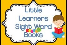 Little Learners Sight Word Books / Sight word books for little learners are so cool.  I love seeing my kiddos read the books that I have created and if you have created your own, and would love to pin them here, please do so.  No rules!  Just pin away:) / by Animal Crackers and Apple Juice