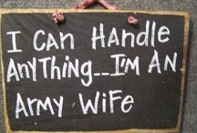 Army Wife Life / by Pamela Artise