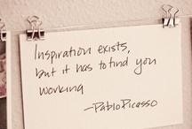 """Inspirador - Inspiring / """"Inspiration exists, but it has to find you working"""" -  """"La inspiración existe, pero debe encontrarte trabajando"""".    Pablo Ruiz Picasso"""