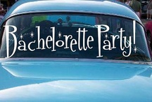 Bachelorette Party Ideas / A Party for the Ladies! / by Michelle Wise @ That Party Chick