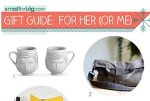 GIft Guides - for her (or me!)