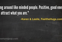 Inspiration / Get inspired too. # pin and share. What moves you? Love life, make a difference / by Karen Rapport
