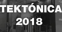 TEKTÓNICA 2018 / Fique com algumas imagens da Tektónica 2018! Obrigado pela sua visita! -- Take a look some photos of Tektónica 2018! Thank you for your visit!