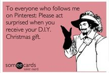 Funnies! - eCards / someecards funny stuff / by Erin Reynolds