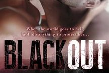 Blackout / On sale now for 99 cents. Blackout (paranormal, suspense, contemporary romance with the threat of post apoc released Jan. 2013. / by Denise A. Agnew