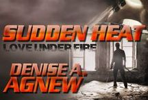 Love Under Fire Trilogy / My upcoming trilogy Love Under Fire features the Frasier Brothers. (Military Romantic Suspense). The brothers are in the army, marines and coast guard. Release date for first novella, Sudden Heat, is September 25, 2013. / by Denise A. Agnew