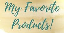 My Favorite Products!
