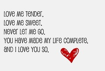 Love me tender. Love me sweet.