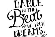 Dance Quotes / by Linda Pearman