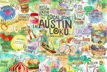 Austin To-Do List / Highlights of the wonderful city of Austin, TX.