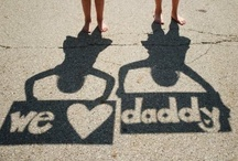 Father's Day / by Courtney Shull