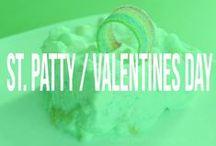 Valentines & St. Patty's day