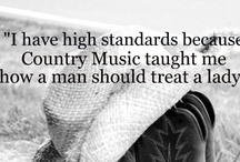 Country music soothes the soul  / by Holly Berdan