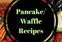 Pancake/Waffle recipes / Delicious pancake and waffle recipes when you just need them in your life.