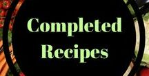 Completed Recipes / Keeping tabs of all the yummy recipes I've made from all of YOU!