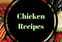 Chicken recipes / For the times you have lots of chicken to use, or need some chicken pinspiration!