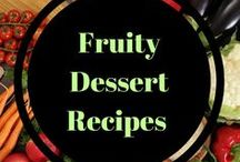 Fruity Dessert Recipes / Dessert recipes filled with or made from delicious fruits (berries, peaches, pineapple and on and on)