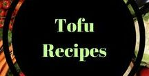 Tofu recipes / Tofu recipes for the vegetarian, vegan who needs some inspiration. Great for #MeatlessMonday