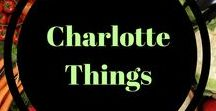 Charlotte Things / Local things to do and eat in Charlotte!