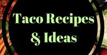 Taco Recipes and Ideas / TACOS. Perfect for any night of the week.