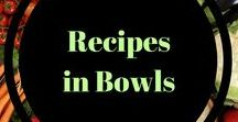 Recipes in Bowls / Power bowls, buddha bowls, energy bowls