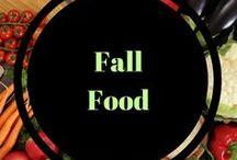 Fall Food / Fall Snacks and recipe ideas.