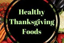 Healthy Thanksgiving Foods / Healthy Thanksgiving sides and food ideas