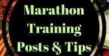 Marathon Training Posts and tips / How to successfully train for a marathon and stay healthy. Running and nutrition tips needed to keep you going.