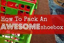 Shoebox Ideas / Ideas for filling shoeboxes for Operation Christmas Child