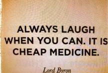Laugh More / by Donna Pettite