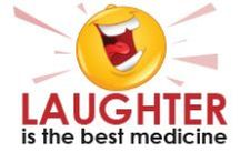 Laughter Is the Best Medicine / Laugh at our medical humor. Remember laughter is still the best medicine.
