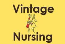 Vintage Nursing / A collection of nursing photos and memorabilia of nurses in the past.