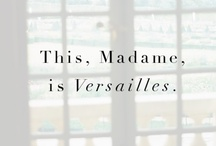 Palace of Versailles / WOW ~ 700 rooms, 67 staircases, 352 fireplaces & 27 acres of roof!! / by Tammie