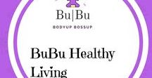 BuBu Healthy Living / Let us get together and exange healthy recipes, quick and effective workout tips and every thing healthy living! learn more about our fruit, vegetable and berry capsules, plant-based protein shakes and much more!