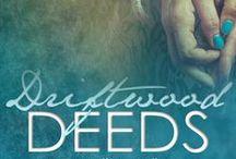 Writing: Driftwood Deeds