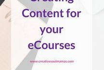 Content Creation - eCourses / Ideas, tips and tools for creating content for your eCourses to educate your audience, customers and followers.