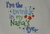 "They Call Me ""Nana""  / It brings me much joy to hear my grands call me nana"
